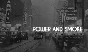 American RadioWorks | Power and Smoke: A Nation Built on Coal