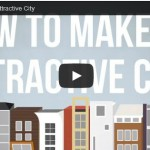 WATCH: How to Make an Attractive City