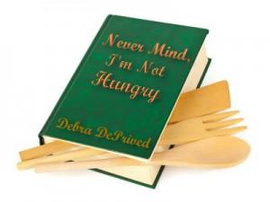 "New Boulder Cookbook: ""Never Mind, I'm Not Hungry"""