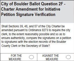 City of Boulder Ballot Question 2F: Initiative Petition Signature Verification